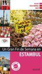 UN GRAN FIN DE SEMANA EN ESTAMBUL