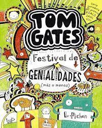 TOM GATES: FESTIVAL DE GENIALIDADES (MÁS O MENOS)