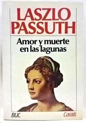 AMOR Y MUERTE EN LAS LAGUNAS