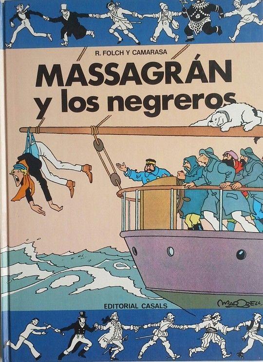 MASSAGRAN Y LOS NEGREROS
