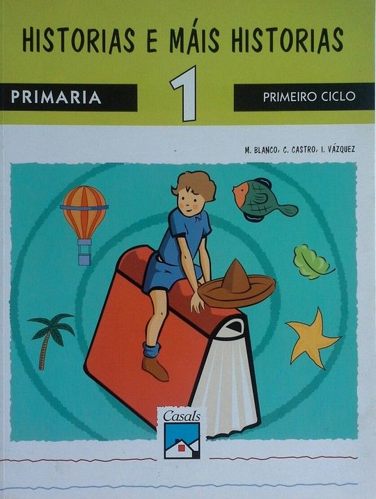 HISTORIAS E MAIS HISTORIAS, LECTURAS 1, EDUCACIÓN PRIMARIA, 1 CICLO