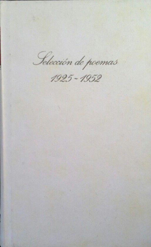 SELECCIÓN DE POEMAS (1925-1952) DE PABLO NERUDA