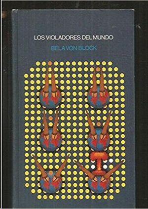 LOS VIOLADORES DEL MUNDO