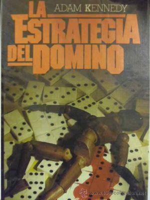 LA ESTRATEGIA DEL DOMINO