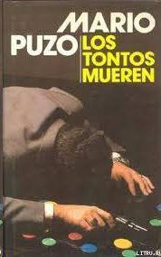 LOS TONTOS MUEREN