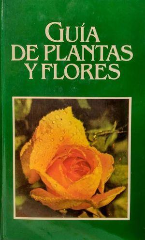 GUIA DE PLANTAS Y FLORES