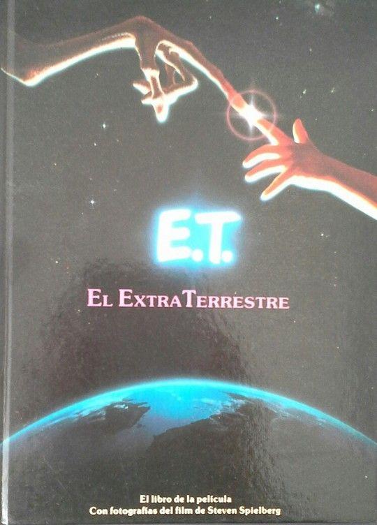 E. T. EL EXTRAÑO EXTRATERRESTRE