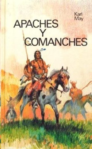 APACHES Y COMANCHES