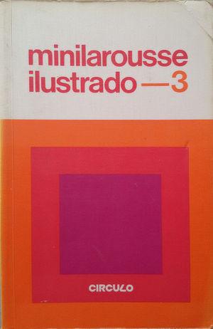 MINILAROUSSE ILUSTRADO NUM 3