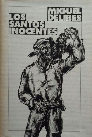 LOS SANTOS INOCENTES - CON UN ANEXO DEL AUTOR: