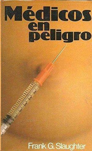 MEDICOS EN PELIGRO