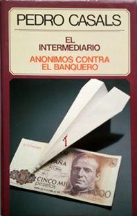 EL INTERMEDIARIO   ANÓNIMOS CONTRA EL BANQUERO