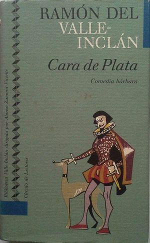 CARA DE PLATA  (COMEDIA BÁRBARA)