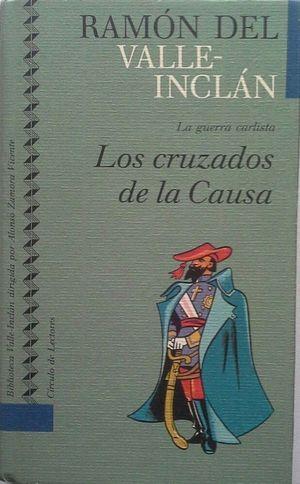 LOS CRUZADOS DE LA CAUSA