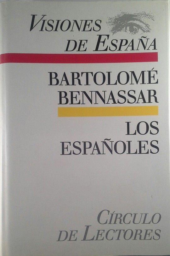 LOS ESPAÑOLES: ACTITUDES Y MENTALIDAD DEL S. XVI AL XIX
