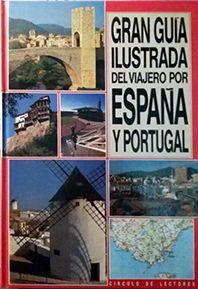 GRAN GUÍA ILUSTRADA DEL VIAJERO POR ESPAÑA Y PORTUGAL