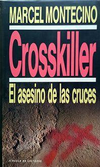 ASESINO DE LAS CRUCES, EL  CROSSKILLER