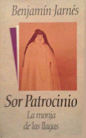 SOR PATROCINIO, LA MONJA DE LAS LLAGAS