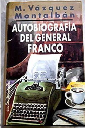AUTOBIOGRAFIA DEL GENERAL FRANCO