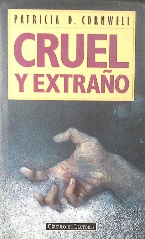 CRUEL Y EXTRAÑO