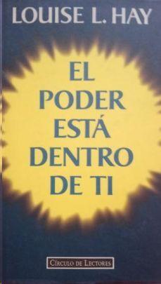 EL PODER ESTÁ DENTRO DE TI