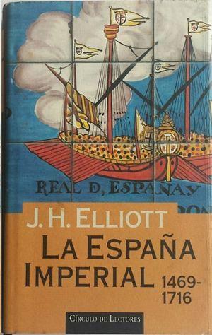 LA ESPAÑA IMPERIAL 1469-1716