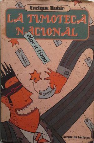 LA TIMOTECA NACIONAL : OLOR A TIMO