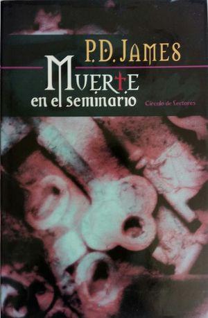 MUERTE EN EL SEMINARIO