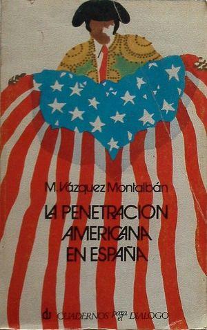 LA PENETRACIÓN AMERICANA EN ESPAÑA
