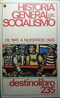 HISTORIA GENERAL DEL SOCIALISMO