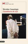 CAZADORES DE LUZ (F. PREMIO NADAL 2005)