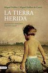 LA TIERRA HERIDA (NUEVO)