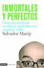 INMORTALES Y PERFECTOS