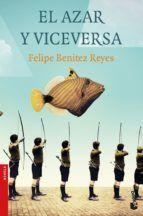 EL AZAR Y VICEVERSA