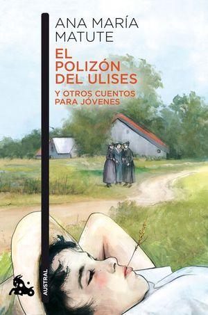 EL POLIZON DEL ULISES Y OTROS CUENTOS PARA JOVENES