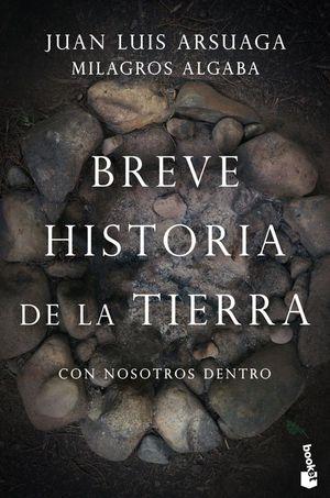 BREVE HISTORIA DE LA TIERRA. CON NOSOTROS DENTRO