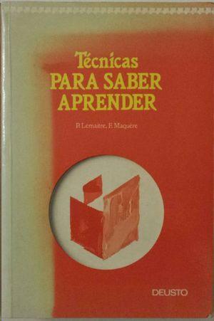 TÉCNICAS PARA SABER APRENDER