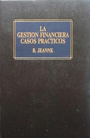 LA GESTIÓN FINANCIERA - CASOS PRÁCTICOS