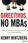 DIRECTIVOS, NO MBA'S