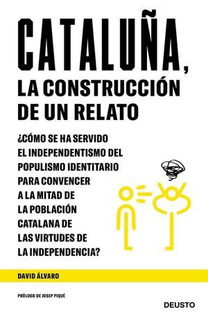 CATALUÑA, LA CONSTRUCCION DE UN RELATO