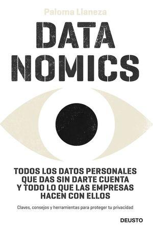DATANOMICS (CLAVES, CONSEJOS Y HERRAMIENTAS PARA PROTEGER TU PRIVACIDAD)