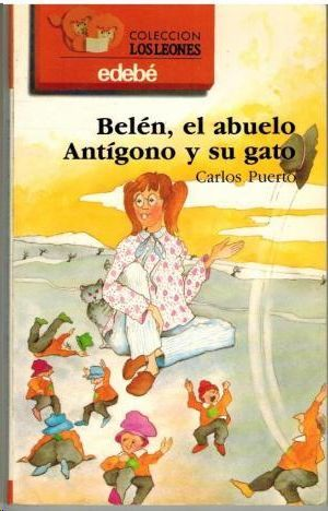 BELÉN, EL ABUELO ANTÍGONO Y SU GATO