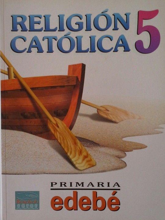 RELIGION CATOLICA 5  PRIMARIA