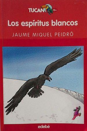 LOS ESPÍRITUS BLANCOS