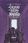 LOS SIN MIEDO 5 - EL COLEGIO DEL SÓTANO MALDITO