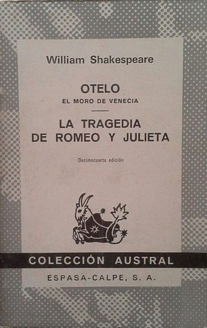 OTELO EL MORO DE VENECIA - LA TRAGEDIA DE ROMEO Y JULIETA