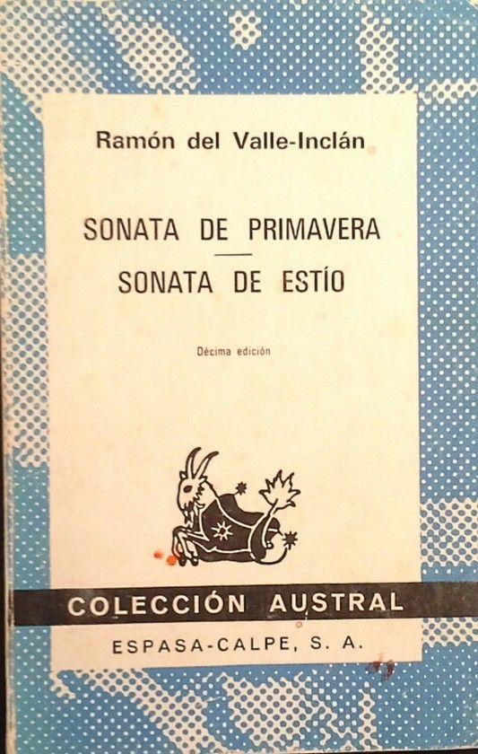 SONATA DE PRIMAVERA ; SONATA DE ESTÍO