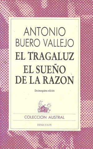 EL TRAGALUZ ; EL SUEÑO DE LA RAZÓN