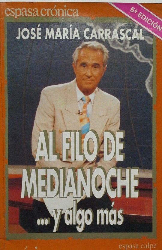AL FILO DE MEDIANOCHE...Y ALGO MÁS
