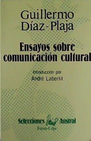 ENSAYOS SOBRE COMUNICACIÓN CULTURAL